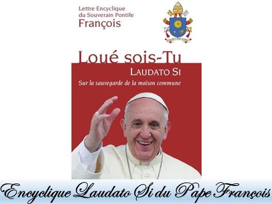 Encyclique Lausati Si du Pape Francois
